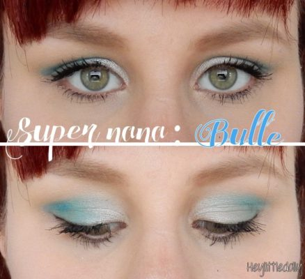 Maquillage Super Nana #1 : Bulle