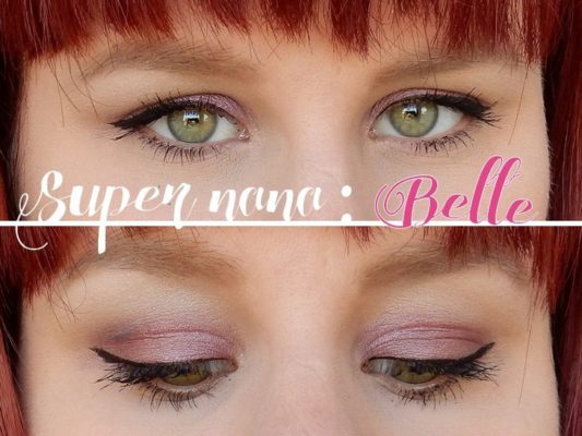Maquillage Super Nana #2 : Belle