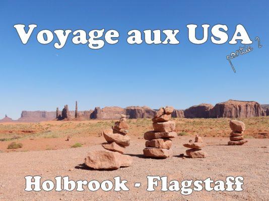 Voyage aux USA : Holbrook – Flagstaff